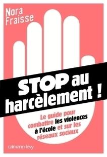 Stop au harcèlement ! - Nora FRAISSE | Nouveautés CDI | Scoop.it