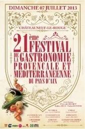 21e édition du festival gastronomie provençale en pays d'Aix - L'Hotellerie | Hôtellerie -restauration | Scoop.it