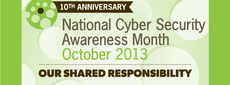 Countdown to National Cyber Security Awareness Month Starts Today | Higher Education & Information Security | Scoop.it