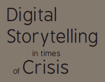 The Digital Storytelling in Times of Crisis | Social Art Practices | Scoop.it