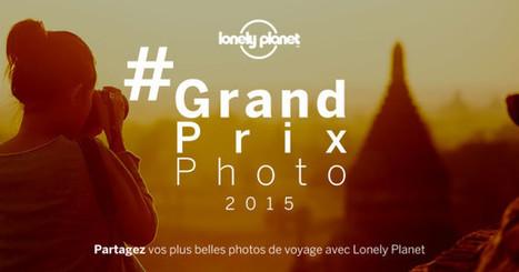 Participez au Grand Prix Photo Lonely Planet | Bouche à Oreille | Scoop.it
