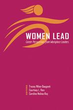 """Women Lead"" – Career Perspectives from Workplace Leaders ... | Women in Leadership | Scoop.it"