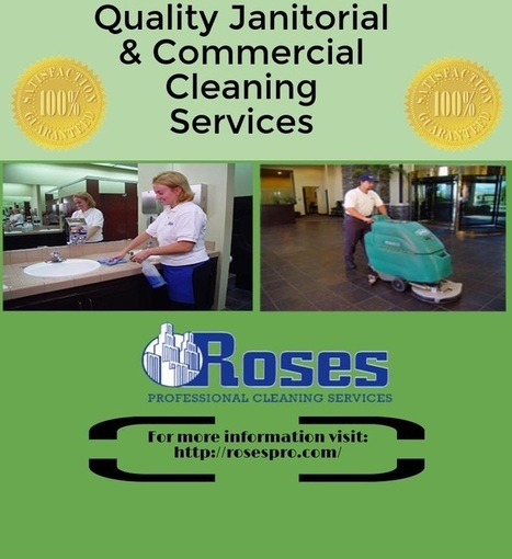 Quality Janitorial & Commercial Cleaning Services | Janitorial services | Scoop.it