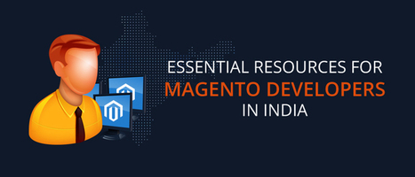 Essential Resources for Magento Developers in India | Web Design & Development | Scoop.it