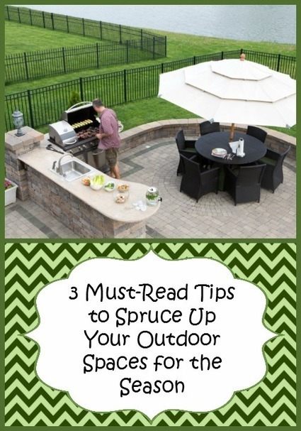 » 3 Must-Read Tips to Spruce Up Your Outdoor Spaces for the Season | Homemaking | Scoop.it