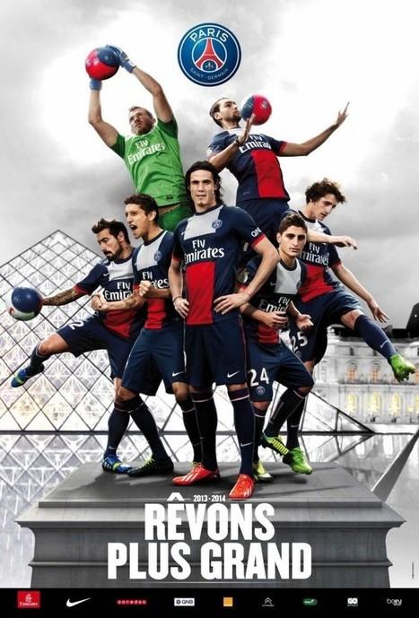 Le Paris Saint-Germain lance sa nouvelle campagne de marque | EVENTS, SPORT & SPONSORING | Scoop.it