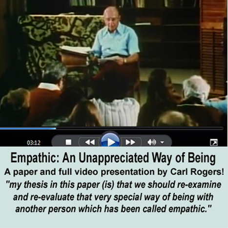 Empathic: An Unappreciated Way of Being by  Carl Rogers | Empathy and Compassion | Scoop.it