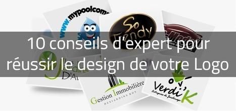 ✎ Créer son logo d'entreprise : les 10 conseils d'un expert | Webdesign, Créativité | Scoop.it