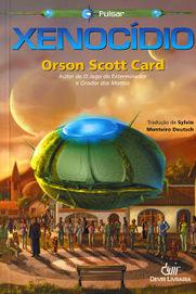 Almanaque da Arte Fantástica Brasileira: Xenocídeo, Orson Scott Card | Ficção científica literária | Scoop.it