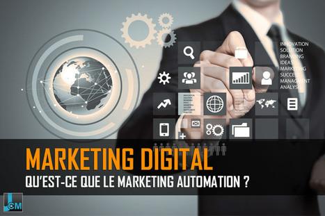Qu'est-ce que le marketing automation ? | Transition Digitale de l'Entreprise | Scoop.it