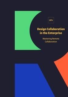 Design Collaboration in the Enterprise: Mastering Remote Collaboration | Teamwork | Scoop.it