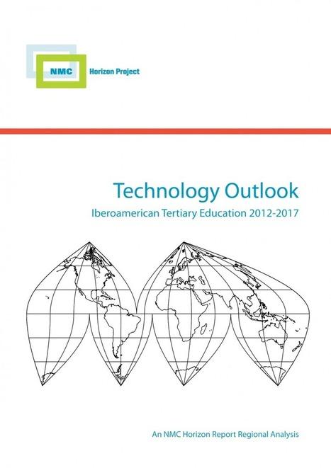 It's Here! Technology Outlook for Iberoamerican Tertiary Education | The New Media Consortium | Educación en las Nubes : Social Learning & U-learning | Scoop.it