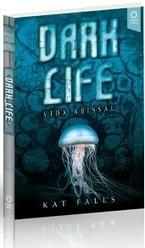Dark Life: Vida Abissal – Editora Autores Associados | Cultura de massa no Século XXI (Mass Culture in the XXI Century) | Scoop.it