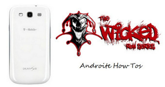 WICKED JB ROM Exclusively For T-Mobile S III SGH-T999 | AndroidTuition | Scoop.it