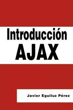 Introducción AJAX: ebook gratuito | Programacion | Scoop.it