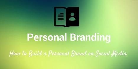 Las 5 claves sobre cómo construir una estrategia Social Media para tu marca personal | toolution | Scoop.it