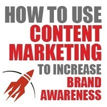 How to Use Content Marketing to Increase Brand Awareness | Business 2 Community | Marketing by Mercator | Scoop.it