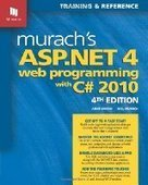 Murach's ASP.NET 4 Web Programming with C# 2010, 4th Edition - Free eBook Share | C# | Scoop.it