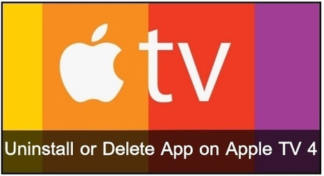 How to Uninstall or Delete App on Apple TV 4: Official Way | How to blog,seo,Tips And Tricks,Blogger,Wordpress,Website,Google,Doc | Scoop.it