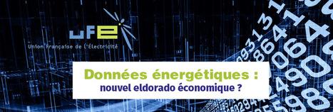 12 avril 2016 Données énergétiques : nouvel eldorado économique ? | Utilities business & knowledge | Scoop.it