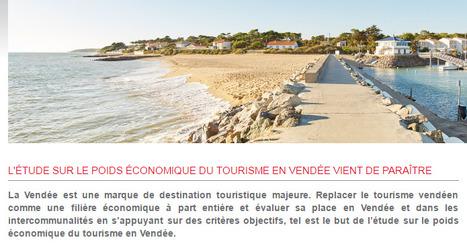 Vendée Expansion > L'étude sur le poids économique du tourisme en Vendée vient de paraître   Observer les Pays de la Loire   Scoop.it