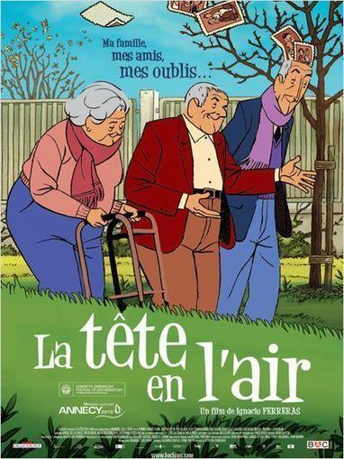 «La tête en l'air», un film d'animation drôle et touchant sur la vieillesse | Le Blog Hakisa | Les personnes âgées | Scoop.it