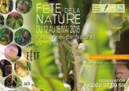 Fête de la Nature du 12 au 16 mai 2016 | Habiter La Réunion | Scoop.it