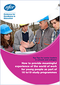 How to provide meaningful experience of the world in work for young people as part of 16 to 19 study programmes: | Higher education news for libraries and librarians | Scoop.it