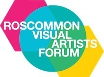Roscommon Visual Artist's Forum Co-ordinator Needed – Visual Artists Ireland | Artist Opportunities | Scoop.it