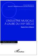 L'industrie musicale à l'aube du XXIe siècle | MusIndustries | Scoop.it