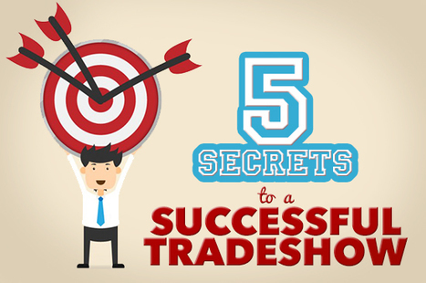 5 Secrets to a Successful Tradeshow | Comedians, Entertainers, Unique Talent for Live Events | Scoop.it