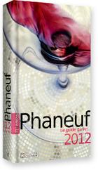 Phaneuf, Le Guide du vin 2012 | Vin Québec | Veille Oenologie Institut Jules Guyot Raphëlle Tourdot | Scoop.it