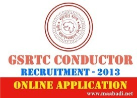 GSRTC Recruitment 2013 for 1104 Conductor Posts Apply Online at www.ojas.guj.nic.in | Latest Government Jobs In India | AP DSC 2013 Notification for 20508 Teacher posts at www.dseap.gov.in | Scoop.it