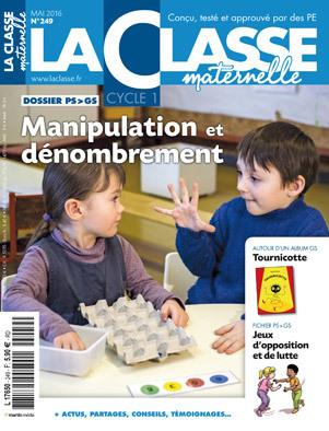 La Classe maternelle - n°249 - Mai 2016 | Les dernières revues reçues à la Bibliothèque ESPE Montauban | Scoop.it