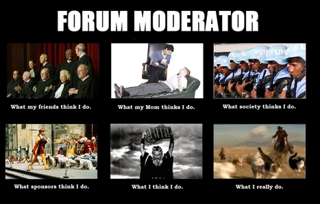Forum Moderator | What I really do | Scoop.it