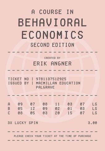 A Course in Behavioral Economics 2e - Erik Angner - Palgrave Macmillan | Aesthetics of Research | Scoop.it