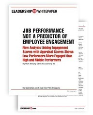 JOB PERFORMANCE NOT A PREDICTOR OF EMPLOYEE ENGAGEMENT - Leadership Development, Management Training and Employee Surveys | HRM 641 Talent Management | Scoop.it