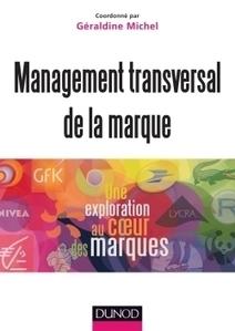 Manager la marque autrement | EDUCATION, FORMATION, DEVELOPEMENT, MANAGEMENT | Scoop.it