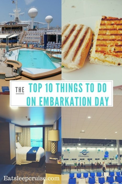 Top Ten Things to do on a Cruise On Embarkation Day | TLC TravelS' Tours & Cruises! | Scoop.it