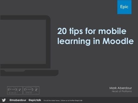 20 consejos para optimizar el mobile learning en Moodle | mOOdle_ation[s] | Scoop.it
