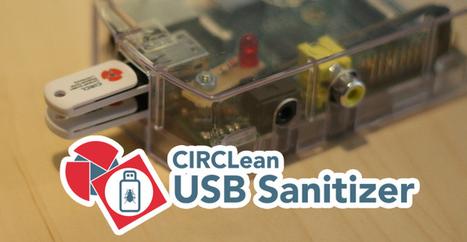 Avec CIRClean, votre Raspberry Pi désinfecte vos clés USB   Actualités de l'open source   Scoop.it