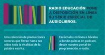 Radio Educación - Audiolibros de Radio Educación | Cultura, Comunicación y Educación | Scoop.it