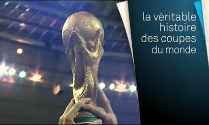 La veritable histoire des Coupes du monde | Web-fr.info | Scoop.it