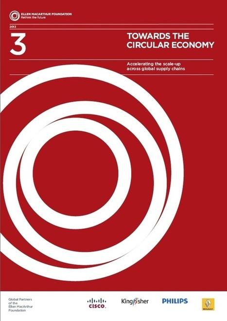 « Vers une économie circulaire (Vol. 3) : accélérer son adoption à travers les chaînes d'approvisionnement mondiales » | Accès à l'emploi | Scoop.it