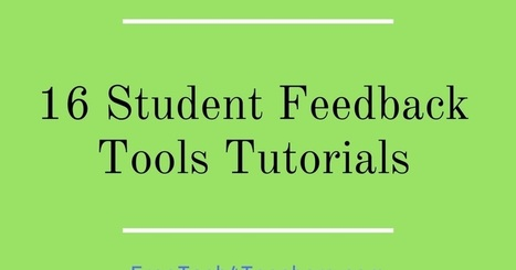 Free Technology for Teachers: 16 Student Feedback Tools Tutorials | Serious Play | Scoop.it