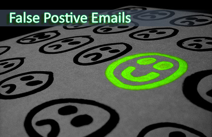 False Positive Emails – Does It Affect Your Email Marketing Campaign? | Email Marketing Updates | Scoop.it