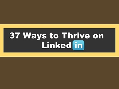 Simple Yet Effective Tips To Flourish On #LinkedIn #Infographic | Sizzlin' News | Scoop.it