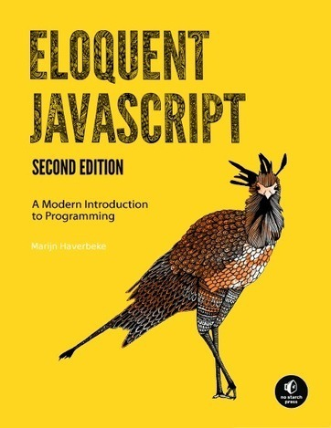 Eloquent JavaScript - a free book about JavaScript, programming, and the wonders of the digital. | JavaScript | Scoop.it