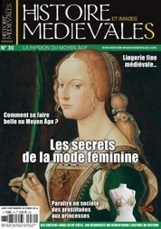 Parution d'Histoire et Images Médiévales thématique n°30 » Histoire et Images Médiévales | Moyen age | Scoop.it