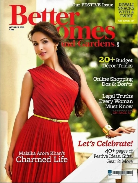 Malaika Arora Khan Magazine Cover - Better Homes And Gardens - 99share.in | Photoshoot | Scoop.it